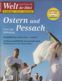 Welt und Umwelt der Bibel / Ostern und Pessach - Feste der Befreiung