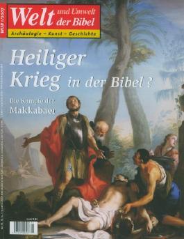 Welt und Umwelt der Bibel / Heiliger Krieg in der Bibel?