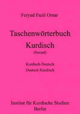 Kurdisch-Deutsches/Deutsch-Kurdisches Taschenwörterbuch (Zentralkurdisch/Soranî)