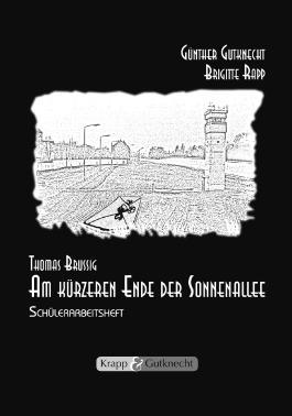 Thomas Brussig, Am kürzeren Ende der Sonnenallee