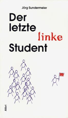 Der letzte linke Student
