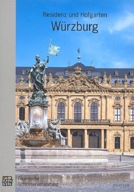 Residenz und Hofgarten Würzburg