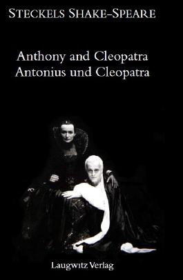 Antonius und Cleopatra / The Tragedie of Anthony and Cleopatra