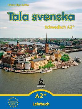 Tala svenska - Schwedisch A2+