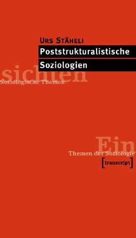Poststrukturalistische Soziologien