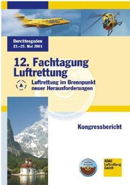 12. Fachtagung Luftrettung - Kongressbericht 2001