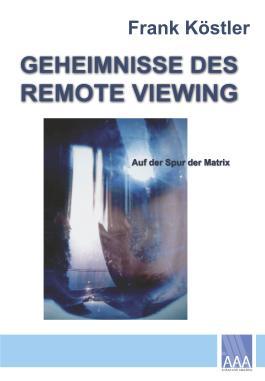 Geheimnisse des Remote Viewing