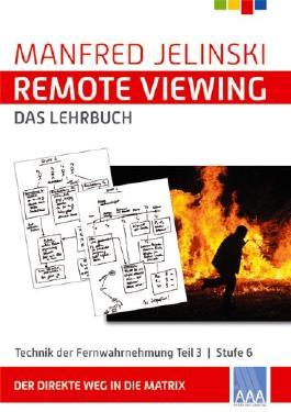 Remote Viewing - das Lehrbuch Teil 1-4 / Remote Viewing - das Lehrbuch Teil 3