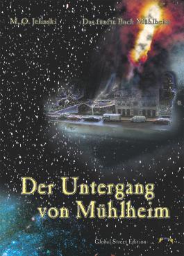 Die Bücher Mühlheim / Der Untergang von Mühlheim