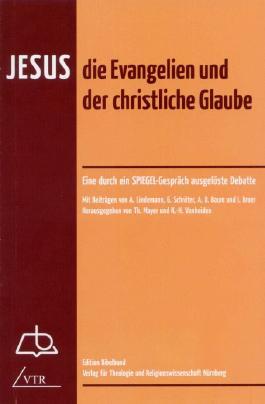 Jesus, die Evangelien und der christliche Glaube