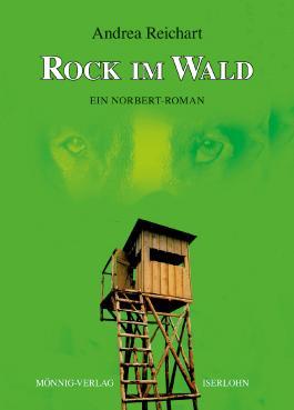 ROCK IM WALD - Ein Norbert-Roman: Ein Norbert-Roman