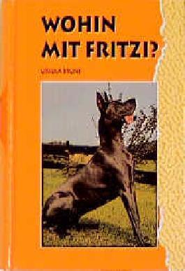 Wohin mit Fritzi?