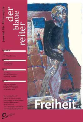 Der Blaue Reiter. Journal für Philosophie / Freiheit