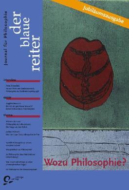 Der Blaue Reiter. Journal für Philosophie / Wozu Philosophie?