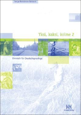 Yksi, kaksi, kolme 2. Finnisch für Deutschsprachige
