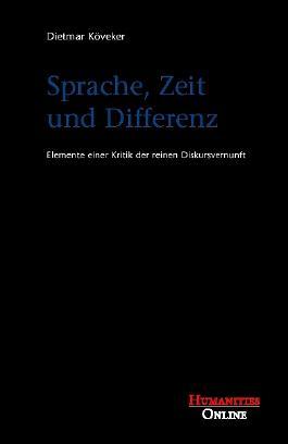 Sprache, Zeit und Differenz
