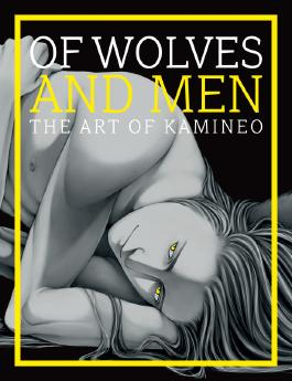 Of Wolves and Men – The Art of Kamineo