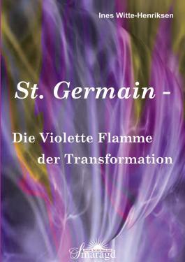 St. Germain - Die Violette Flamme der Transformation