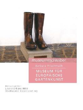 Museumsschreiber 6. Museum für Europäische Gartenkunst Schloss Benrath