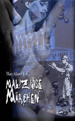 Maliziöse Märchen