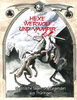Hexe, Werwolf und Vampir
