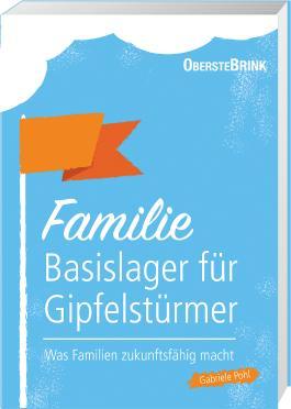 Familie: Basislager für Gipfelstürmer