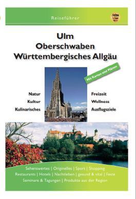 Ulm Oberschwaben Württembergisches Allgäu