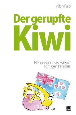 Der gerupfte Kiwi