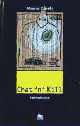 Chat 'n' Kill