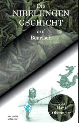 Die Nibelungengschicht auf Boarisch
