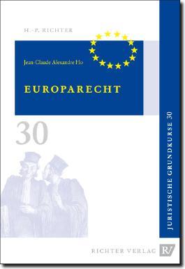 Juristische Grundkurse / Band 30 - Europarecht