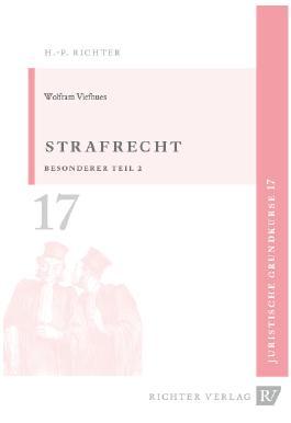 Juristische Grundkurse / Band 17 - Strafrecht Besonderer Teil 2