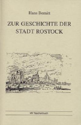Zur Geschichte der Stadt Rostock