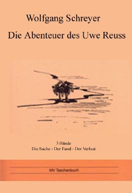 Die Abenteuer des Uwe Reuss / Die Abenteuer des Uwe Reuss