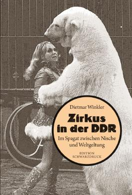 Zirkus in der DDR