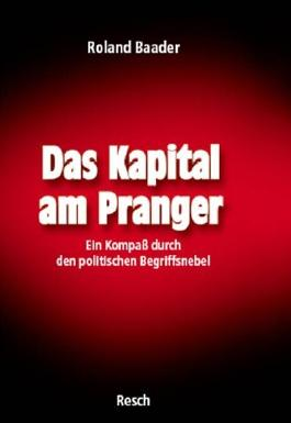 Das Kapital am Pranger