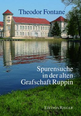 Spurensuche mit Theodor Fontane in der alten Grafschaft Ruppin