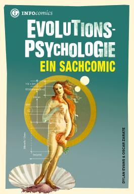 Evolutionspsychologie: Ein Sachcomic (Infocomics)