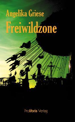 Freiwildzone