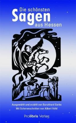 Die schönsten Sagen aus Hessen