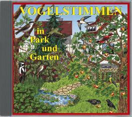 Vogelstimmen in Park und Garten - Mit gesprochenen Erläuterungen