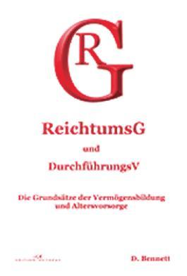 Reichtums-Gesetz und Durchführungs-Verordnung