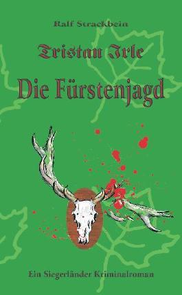 Tristan Irle - Die Fürstenjagd