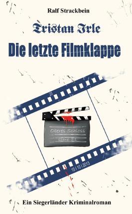 Tristan Irle - Die letzte Filmklappe