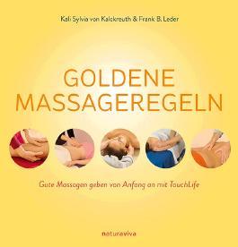 Goldene Massageregeln
