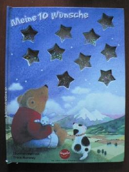 Meine 10 Wünsche (Das etwas andere Kinderbuch)