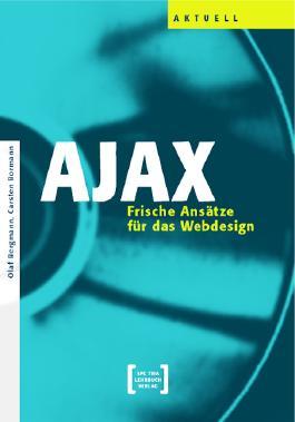 AJAX - Frische Ansätze für das Webdesign