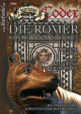 Karfunkel Codex Nr. 4: Die Römer