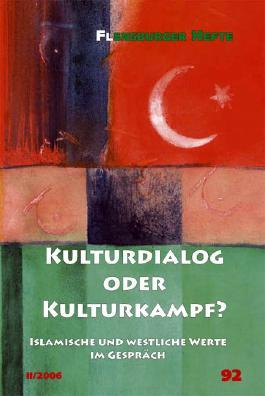Kulturdialog oder Kulturkampf?