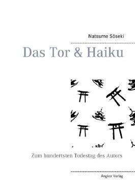 Das Tor & Haiku